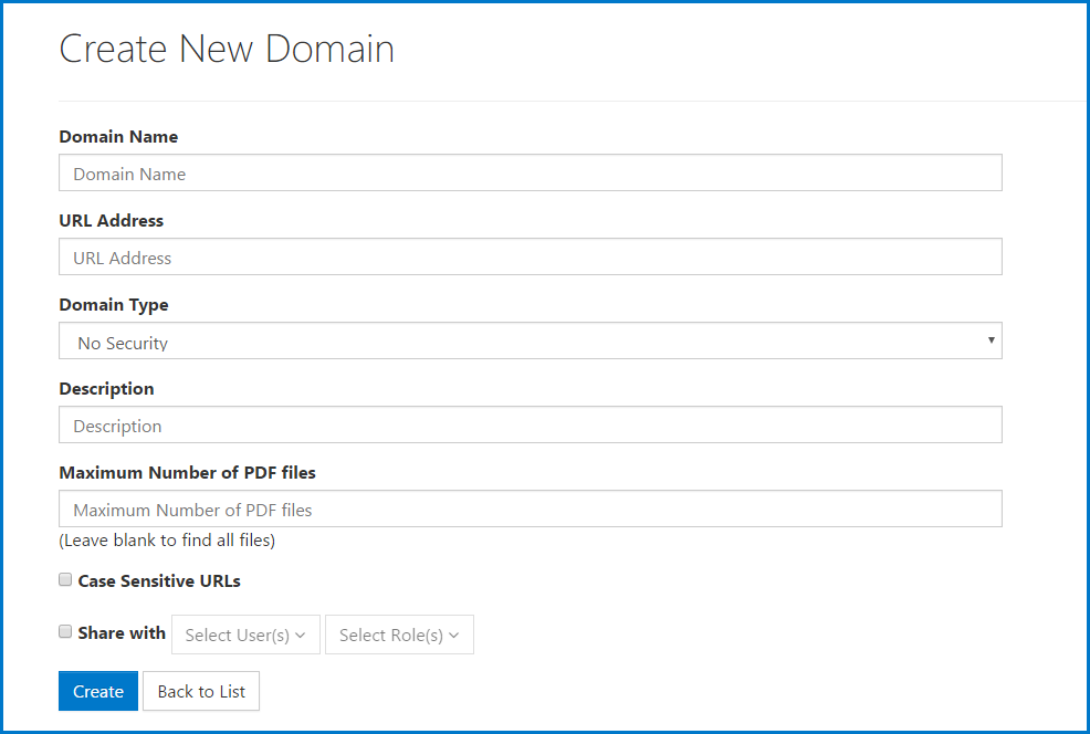 The form screen to input information when creating a new domain. The fields in the form are described in the following section.