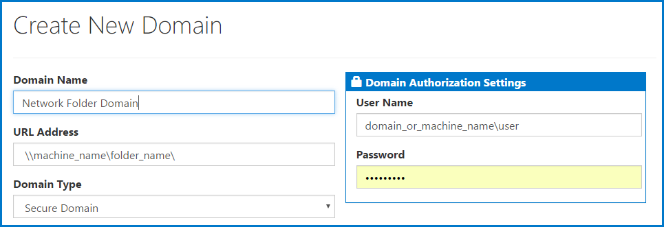 The URL, and User Name are entered in the appropriate fields to create a new Network Folder Domain.
