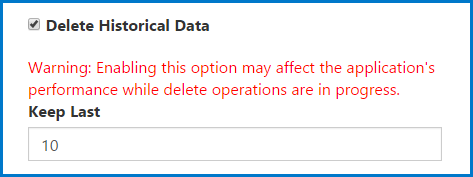 "The Delete Historical Data checkbox is checked and the field for ""Keep Last"" is active."
