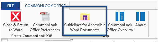 "Screen shot of the ribbon in CommonLook Office Global Access with the button for ""Guidelines for Accessible Word Documents"" highlighted."