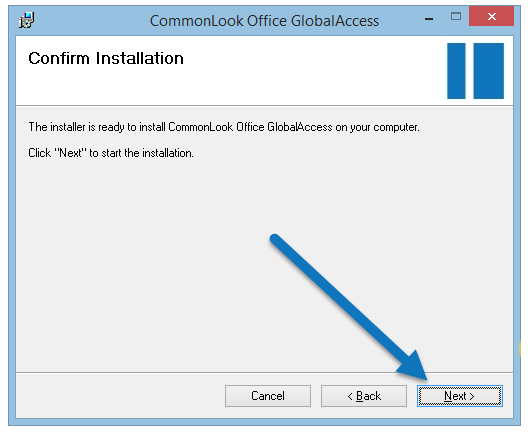 The Confirm Installation screen in CommonLook Office GlobalAccess. The Next button is highlighted.