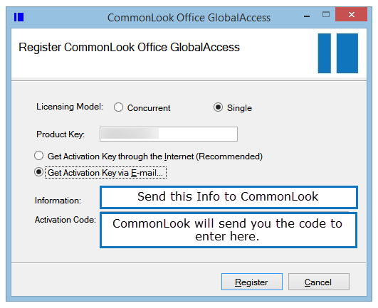 "The CommonLook Office GlobalAccess registration screen with the ""Get Activation Key via Email"" radio button selected. The ""Information"" and the ""Activation Code"" fields are also highlighted."