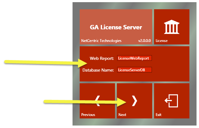 The CommonLook GA License Server Web Report and Database Name screen. The Web Report and Database Name information has been provided and the Next button is highlighted.