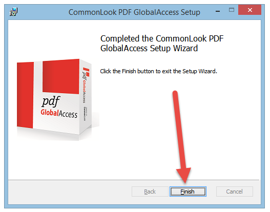 The Completed Setup Wizard screen in CommonLook PDF GlobalAccess with the Finish button highlighted.